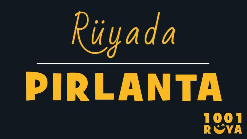 Rüyada Pırlanta Görmek, Pırlanta Yüzük Takmak, Pırlanta Yüzük Görmek ne demek-diyanet-islami