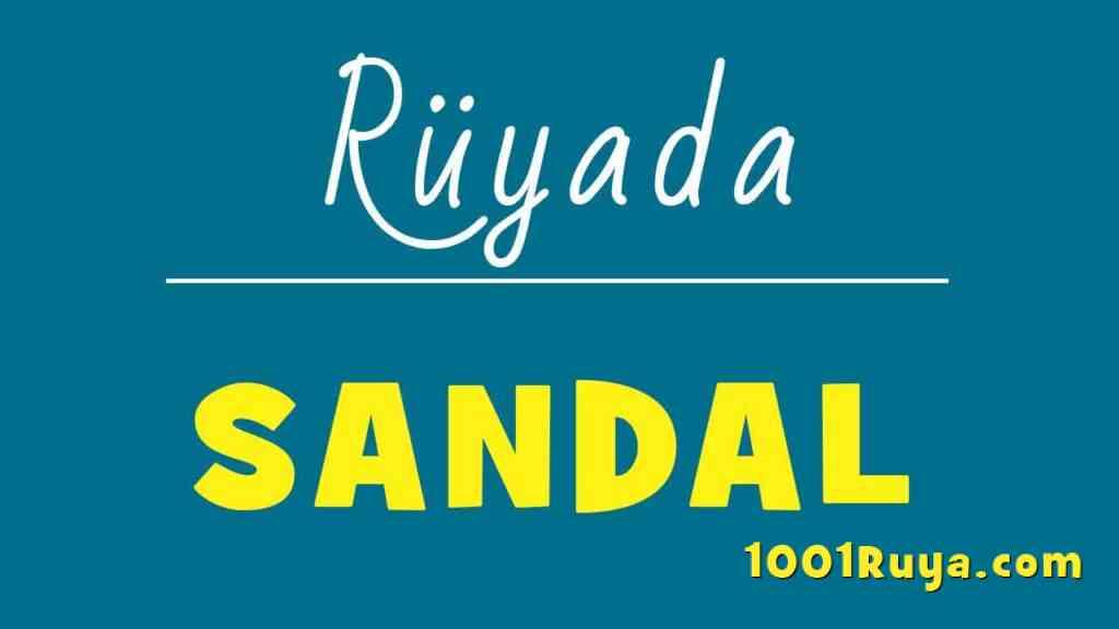 Ruyada-Sandal-Gormek-Sandala-Binmek-ne-demek-ruyada-kayik-gormek-diyanet-ruya-tabirleri